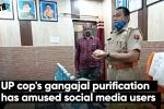 UP cop's gangajal purification has amused social mediausers