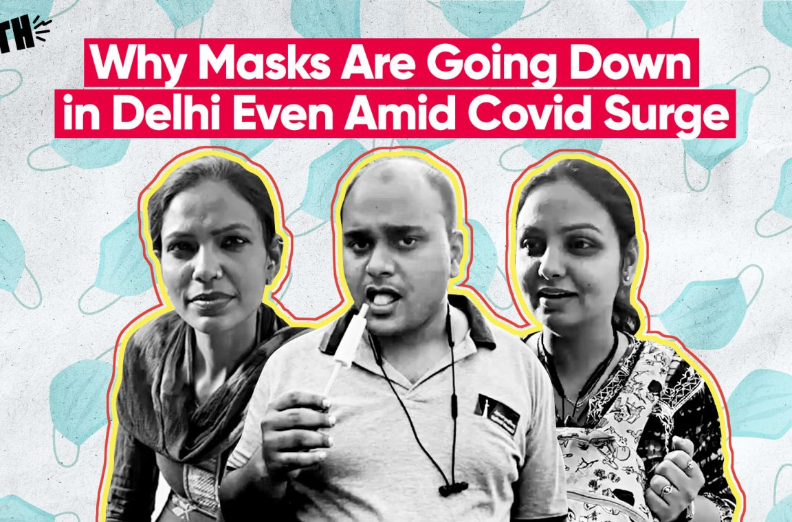 Why Masks Are Going Down in Delhi Even Amid Covid Surge